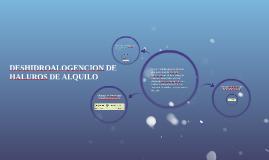 DESHIDROALOGENCION DE HALUROS DE ALQUILO