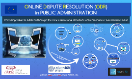 ODR in EUROPEAN PUBLIC ADMINISTRATION