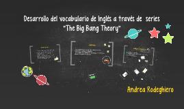 Desarrollo del vocabulario de Inglés a través de las series