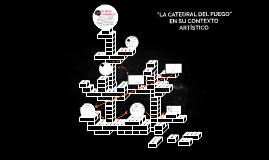 Contexto artístico de la catedral del fuego
