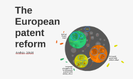 The European patent reform
