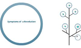 Symptoms of  Revolution
