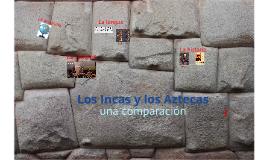 Los Incas y los Aztecas Corta