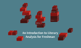 An Introduction to Literary Analysis for Freshman