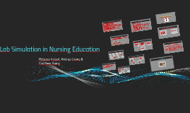 Copy of Lab Simulation in Nursing Education