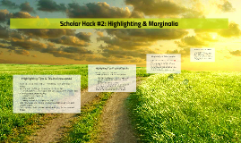 Scholar Hack #2: Highlighting & Marginalia