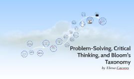 Problem-Solving, Creative Thinking, and Bloom's Taxonomy