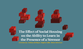 Effect of Social Housing on the Ability to Learn in the Pres