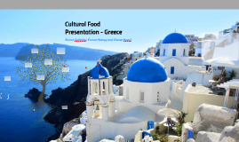 Cultural Food Presentation - Greece
