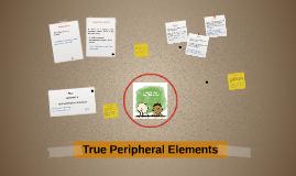 True Peripheral Elements