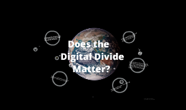 Copy of The Digital Divide