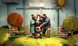 """Análisis Cortometraje: """"Historia de un Oso"""""""