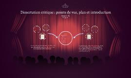 Dissertation critique : points de vue, plan et introduction