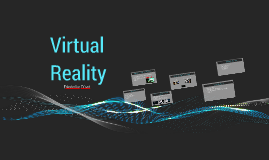 Copy of Virtual Reality
