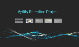 Agility Retention Project