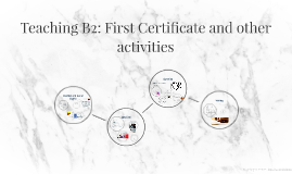 Teaching B2: First Certificate and other activities
