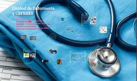 Unidad de Enfermería y CEFREES
