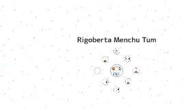 Rigoberto Menchu Tum