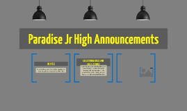Paradise Jr High Announcements