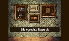 Ethnography & Fieldwork