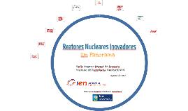 Reatores Nucleares Inovadores: um Panorama