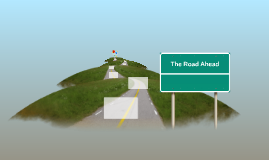 The Road Ahead 2 (template)