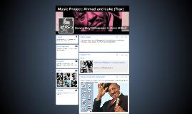 Music Project: Ahmad and Luke (Trax)