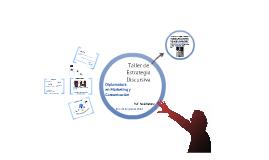 Copy of Taller de Estrategia Discursiva