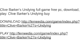 Clive Barker's Undying full game free pc, download, play. Cl
