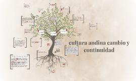 Copy of Copy of cultura andina cambio y continuidad