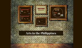 Copy of Arts in the Philippines