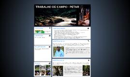 Copy of TRABALHO DE CAMPO - PETAR