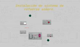 Instalación de sistema de refuerzo sonoro.