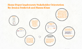 Copy of Home Depot Implements Stakeholder Orientation