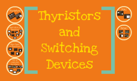 Thyristors and Switching Devices