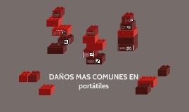 Copy of DAÑOS MAS COMUNES EN PORTATILES
