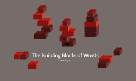 The Building Blocks of Words