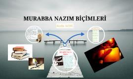 MURABBA NAZIM BİÇİMLERİ