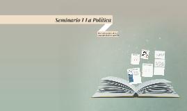 Seminario I La política desarrollo histórico de la comunidad política moderna