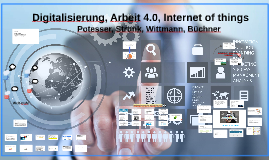 Digitaliserung, Arbeit 4.0, Internet of things