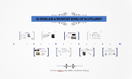 IS DUNCAN A WORTHY KING OF SCOTLAND?