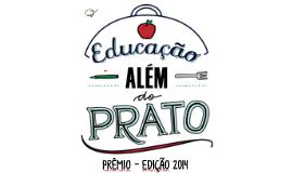 Apresentação CONVÊNIOS - Prêmio Educação Além do Prato