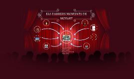 ELS DARRERS MOMENTS DE MOZART