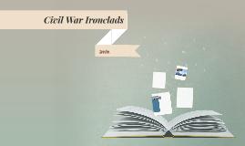 Jaelin CIvil War Prezi - Ironclads