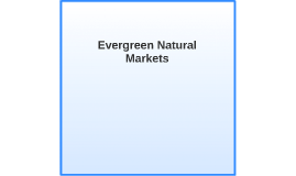 Evergreen Natural Markets