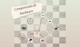 componentes de hardware de un equipo