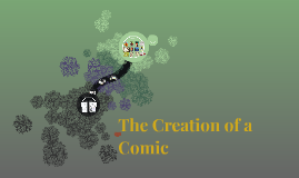 The Creation of a Comic