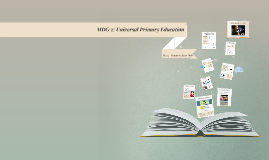 303 - MDG 2: Universal Primary Education