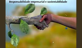 Responsabilidade empresarial e sustentabilidade