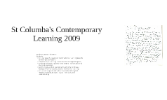 St Columba's Conemporary Learning 2009